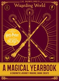 A Magical Yearbook: A Cinematic Journey: Imagine, Draw, Create (J.K. Rowling's Wizarding World)   Emily Stead  