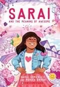 Sarai and the Meaning of Awesome (Sarai #1)   Gonzalez, Sarai ; Brown, Monica  
