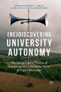 (Re)Discovering University Autonomy | Turcan, Romeo V. ; Reilly, John E. ; Bugaian, Larissa |