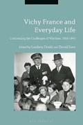 Vichy France and Everyday Life | Dodd, Dr Lindsey (university of Huddersfield, Uk) ; Lees, Dr David (university of Warwick, Uk) |