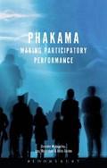 Phakama | Mcavinchey, Dr. Caoimhe (queen Mary University of London,UK) ; Santos, Fabio ; Richardson, Lucy (london Metropolitan University, Uk) |