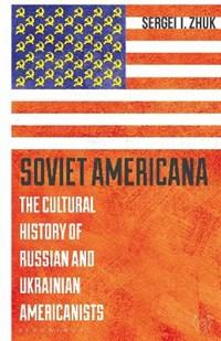 Soviet Americana   Usa) Zhuk Sergei (ball State University  