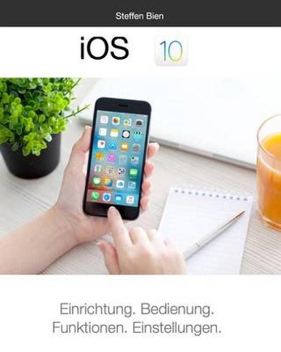 iOS 10 fur Einsteiger