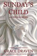 Sunday's Child | Grace Draven |