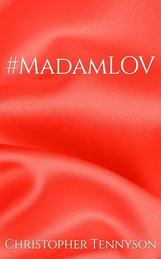 #MadamLOV