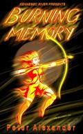 Burning memory   Peter Alexander  