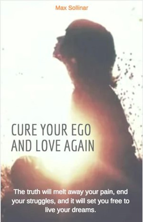Cure your ego and love again