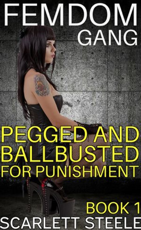 Femdom Gang: Pegged and Ballbusted for Punishment