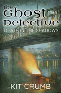 Ghost Detective: Book V Death in the Shadows | lost lodge press |