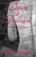 Desire and Delirium | Catherine Johnson |