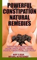 Powerful Constipation Natural Remedies   Rudy Silva  