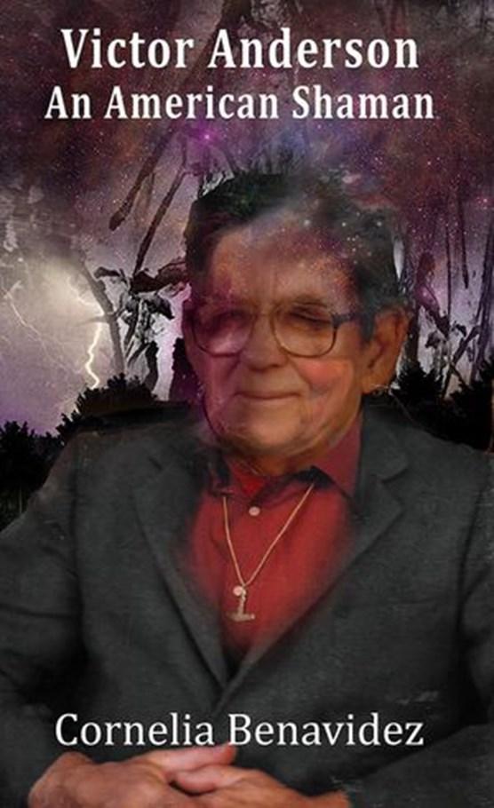 Victor Anderson: An American Shaman