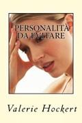 Personalità da Evitare | Valerie Hockert |