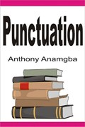 Punctuation | Anthony Anamgba |