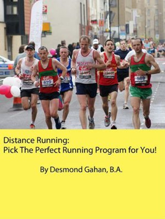 Distance Running: Pick The Perfect Running Program for You!