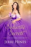 Seductive Secrets | Jerri Hines |