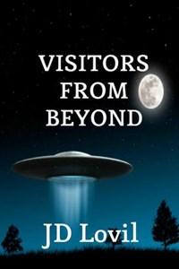 Visitors From Beyond | Jd Lovil |