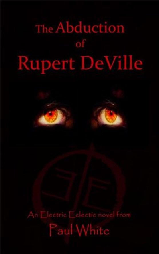 The Abduction of Rupert DeVille