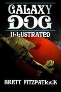 Galaxy Dog (Illustrated) | Brett Fitzpatrick |
