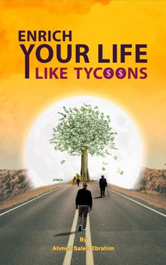 Enrich Your Life Like Tycoons