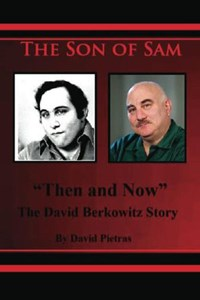 "The Son of Sam ""Then and Now"" The David Berkowitz Story 