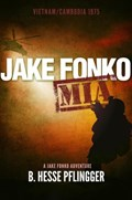 Jake Fonko M.I.A. | B. Hesse Pflingger |
