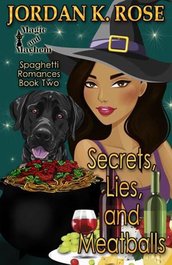 Secrets, Lies, and Meatballs: Magic and Mayhem Universe
