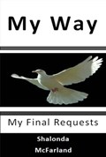 My Way | Shalonda McFarland |