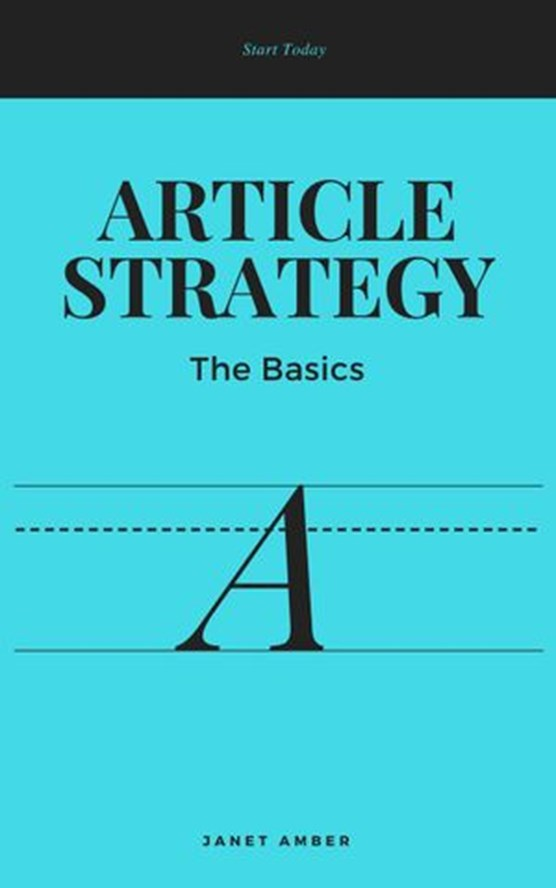 Article Strategy; The Basics