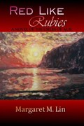 Red Like Rubies: A Novel of the Exiles of Aur | Margaret M. Lin |