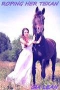 Roping Her Texan | Cia Leah |