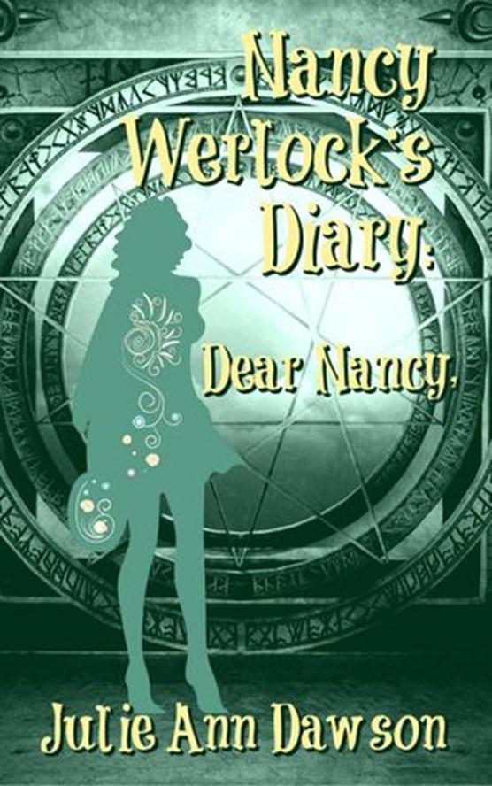 Nancy Werlock's Diary: Dear Nancy,