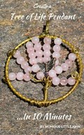 Create a Tree of Life Pendant in 10 Minutes | Monique Littlejohn |