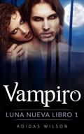 Vampiro, Luna nueva Libro 1 | Adidas Wilson |