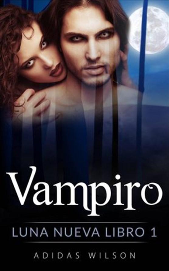 Vampiro, Luna nueva Libro 1