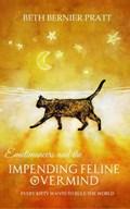 Emotimancers and the Impending Feline Overmind | Beth Bernier Pratt |