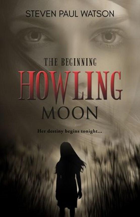 Howling Moon—The Beginning