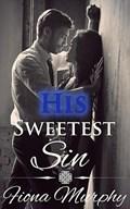 His Sweetest Sin | Fiona Murphy |