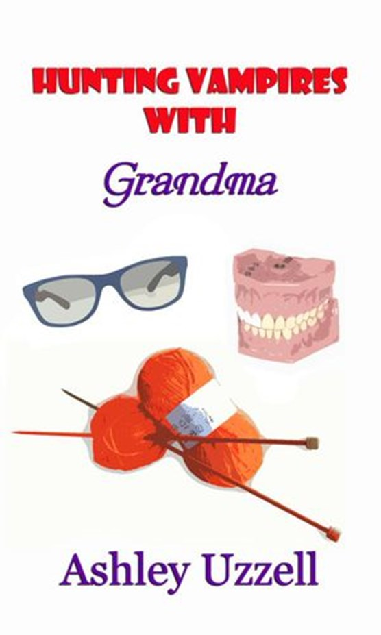 Hunting Vampires with Grandma