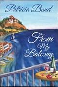 From My Balcony | Patricia Bond |