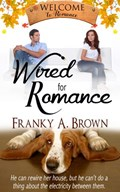 Wired for Romance   Franky A. Brown  