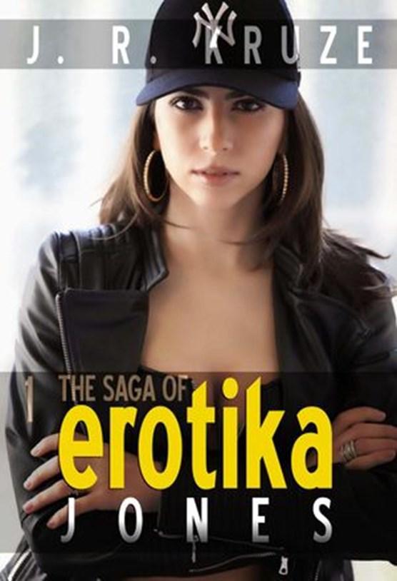 The Saga of Erotika Jones 01