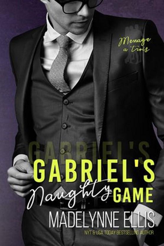 Gabriel's Naughty Game