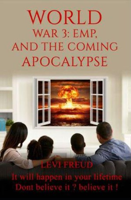 World War 3, EMP and the Coming Apocalypse