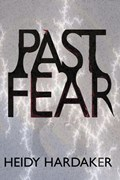 Past Fear | Heidy Hardaker |