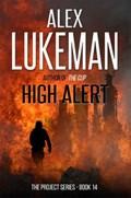 High Alert   Alex Lukeman  