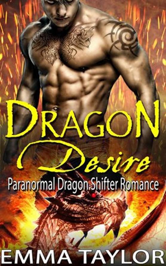 Dragon Desire (Paranormal Dragon Shifter Romance)