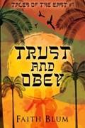 Trust and Obey   Faith Blum  