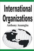 International Organizations   Anthony Anamgba  