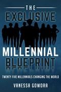 The Exclusive Millennial Blueprint   vanessa gowora  